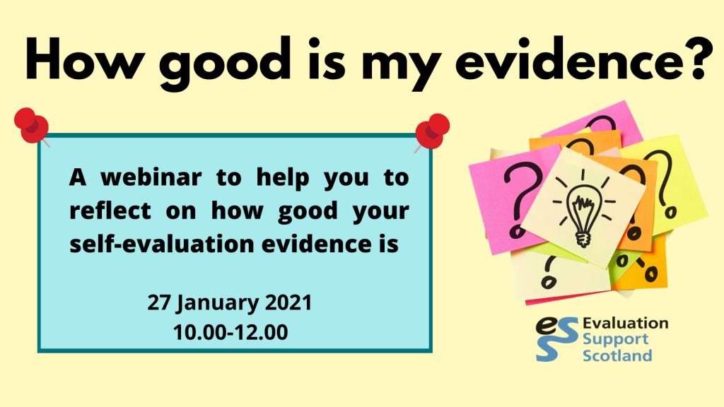 How good is my evidence? webinar